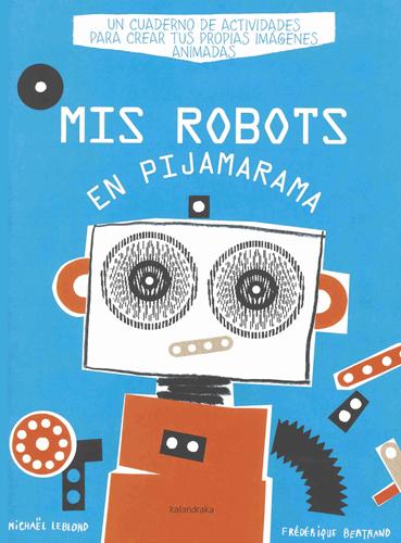 educaciondocente-mis-robots-en-pijamarama