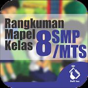Rangkuman Semua Mata Pelajaran Kelas 8 SMP / MTS