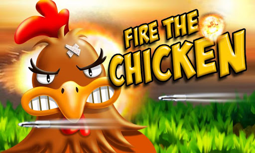 Fire The Chicken