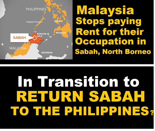 Malaysia Stops Paying Rent for their Occupancy of Sabah North Borneo, Ready to Return to the Philippines?