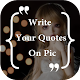 Download quotes on my pic & quotes creator app For PC Windows and Mac