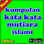 تنزيل Kumpulan Kata Kata Mutiara Islami لنظام Android