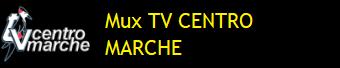 MUX TV CENTRO MARCHE