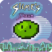 Slime's Dream