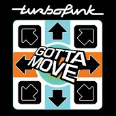 Gotta Move (Fonzerelli Remix)