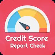 Credit Score Report Check 2019