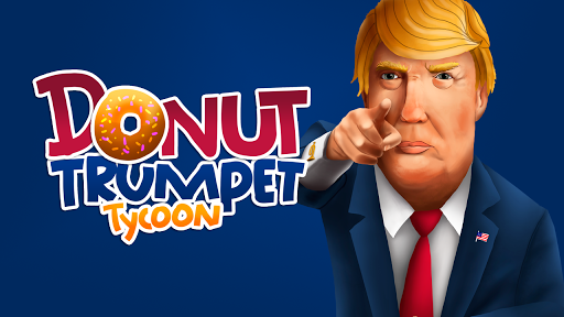 Donut Trumpet Tycoon Realestate Investing Game for PC