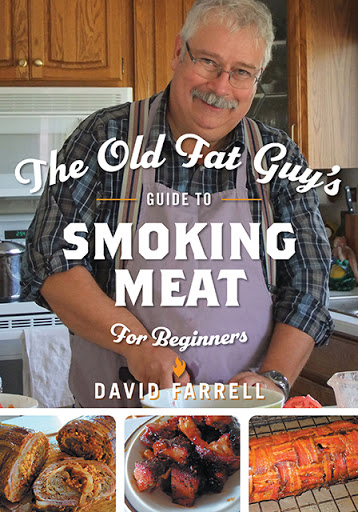 The Old Fat Guy's Beginner's Guide to Smoking Meat cover