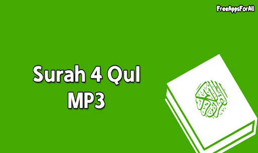 Surah 4 Qul MP3
