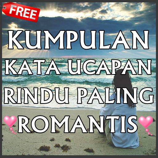 Download Kata Kata Rindu Paling Romantis Google Play Softwares