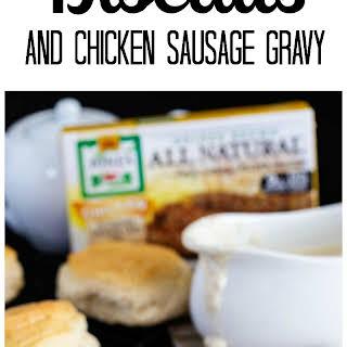 Biscuits and Chicken Sausage Gravy.