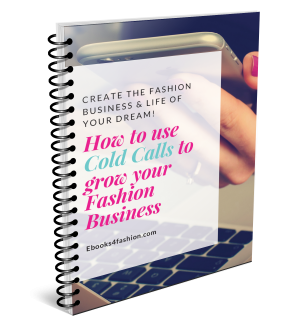 How to use Cold Calls to grow your Fashion Business