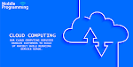 What is Cloud Computing | by Mobile Programming LLC