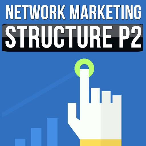 Network marketing structure p2