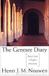 GENESEE DIARY: REPORT FROM A TRAPPIST MONASTERY