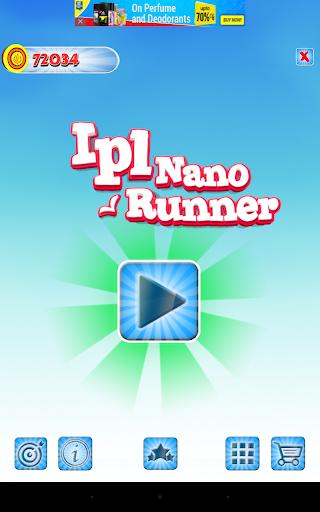 Nano IPL Runner