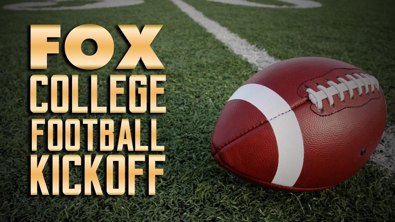 Watch FOX College Football Kickoff live