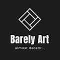 Barely Art
