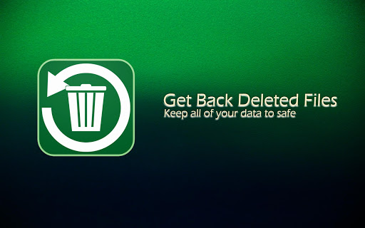 Get Back Deleted Files