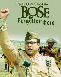 Netaji Subhas Chandra Bose The Forgotten Hero