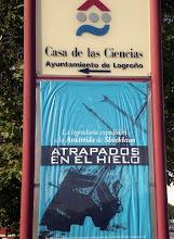 Photo: Exposición en la Casa de las Ciencias 2008 Logroño, La Rioja