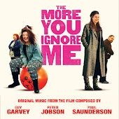 """Original Music From The Film """"The More You Ignore Me"""""""