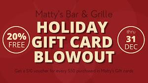 Matty's Gift Card Blowout