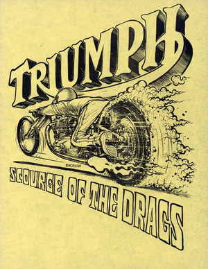 Drag Triumph drawing by Ed Roth 1969, presented by Machines et Moteurs.