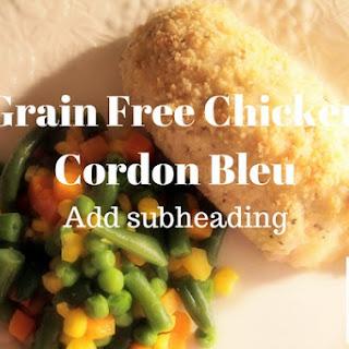 Grain Free Chicken Cordon Bleu