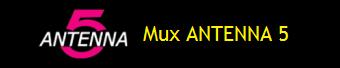 MUX ANTENNA 5