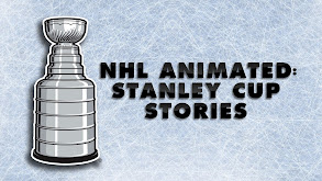 NHL Animated: Stanley Cup Stories thumbnail