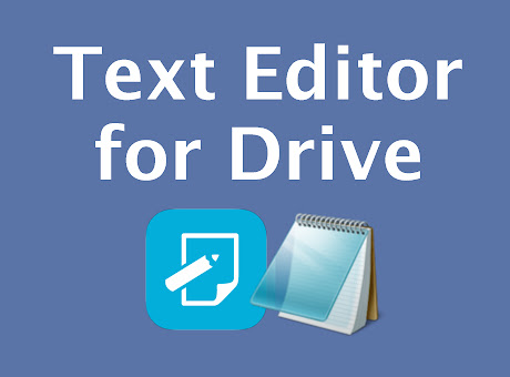 Text Editor for Drive