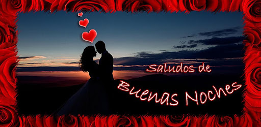 Buenas Noches Mi Amor Apps On Google Play