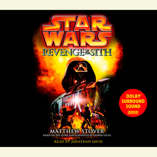 Star Wars Episode Iii Revenge Of The Sith By Matthew Stover Audiobooks On Google Play