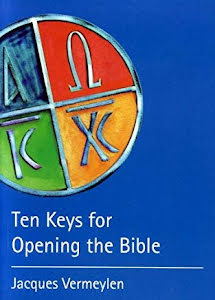 TEN KEYS FOR OPENING THE BIBLE