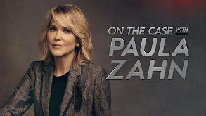 On the Case With Paula Zahn thumbnail