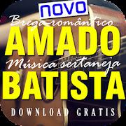 AMADO BATISTA 2017 palco mp3 princesa sua música