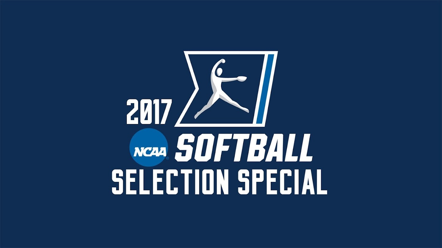 Watch 2017 NCAA Softball Selection Special live