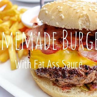 Homemade Burgers with Fat Ass Sauce