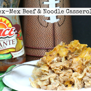 Tex-Mex Beef & Noodle Casserole