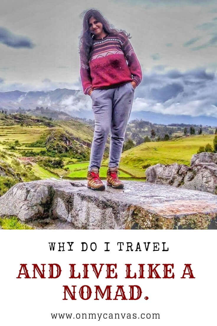 image of the solo woman traveler standing in cusco being used as a pinterest image for why do i travel and live a nomadic life article