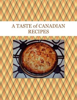 A TASTE of CANADIAN RECIPES