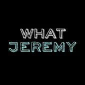WhatJeremy - Official App