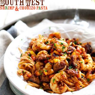 Southwest Shrimp & Chorizo Pasta.