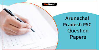 Arunachal Pradesh PSC Question Papers 2020: Download Previous Year Questions