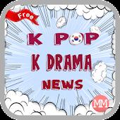 K Pop K Drama News