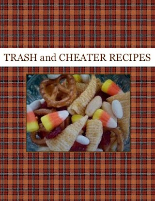 TRASH and CHEATER RECIPES