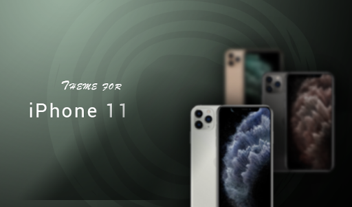 Theme for iPhone 11 / iPhone 11 Pro Apk 1