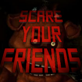 Freddy - Scare Your Friends