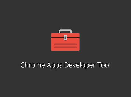 Chrome Apps & Extensions Developer Tool